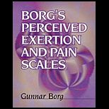 Borgs Perceived Exertion and Pain Scales