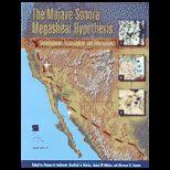 Mojave Sonora Megashear Hypothesis