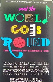And the World Goes Round (Original Broadway Theatre Window Card)