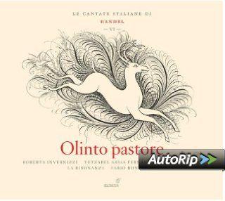 H�ndel: Italienische Kantaten Vol.6   Olinto Pastore (Kantaten HWV 81/82/143): Musik