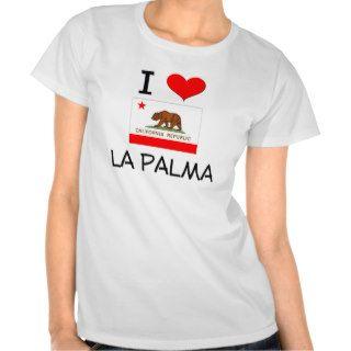 I Love LA PALMA California Tee Shirts