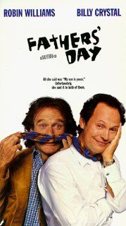 Father's Day [VHS]: Robin Williams, Billy Crystal, Julia Louis Dreyfus, Nastassja Kinski, Charlie Hofheimer, Bruce Greenwood, Dennis Burkley, Haylie Johnson, Charles Rocket, Patti D'Arbanville, Jared Harris, Louis Lombardi, Ivan Reitman, Daniel Gol