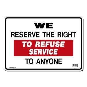 Lynch Sign 14 in. x 10 in. Black and Red on White Plastic We Reserve the Right to Refuse Service Sign R  11