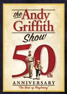 The Andy Griffith Show 50th Anniversary: Best of Mayberry: Frances Bavier, Aneta Corsaut, Rodney Dillard, Elinor Donahue, Andy Griffith, Ron Howard, Don Knotts, George Lindsey, Betty Lynn, Maggie Mancuso, Howard Morris, Jim Nabors, Eamon Harrington, John W