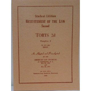 Student Edition Restatement of the Law Second Torts 2d Pamphlet 2 157 280 Index: william l prosser reporter: Books