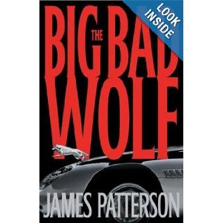 The Big Bad Wolf A Novel (Alex Cross novels) James Patterson 9781920798178 Books