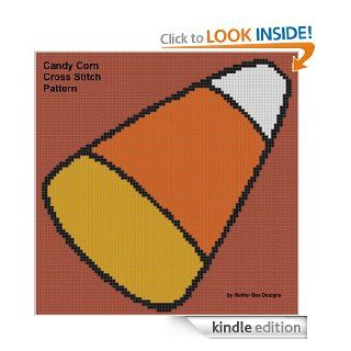 Candy Corn Cross Stitch Pattern eBook: Mother Bee Designs: Kindle Store