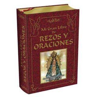 Mi Gran Libro De Rezos Y Oraciones. El Precio Es En Dolares: VV.AA., TOMOS : 1: Books