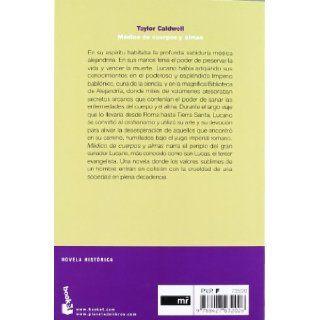 Medico de cuerpos y almas. San Lucas, el tercer evangelista en la Roma Imperial (Spanish Edition): Taylor Caldwell: 9788427032026: Books