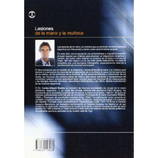 Lesiones de La Mano y La Muneca (Spanish Edition): Carlos Irisarri Castro: 9788480198233: Books