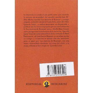 Las musas de Rorschach : Dedicatoria ; Querida Luisa ; Los motivos de Rozman: Luis; Casis Ar�n, Javier; D�ez Merino, Luis Mar�a Garc�a Montero: 9788493599522: Books