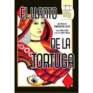 El Llanto De La Tortuga [NTSC/REGION 1 & 4 DVD. Import Latin America]: Isela Vega, Jorge Rivero, Hugo Stiglitz, Gregorio Cazal, Cecilia Pezet, Francisco Del Villar: Movies & TV