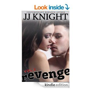 Revenge #2: New Adult Rock Star Romance   Kindle edition by JJ Knight. Romance Kindle eBooks @ .