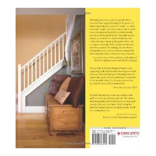 Welcoming Home: Creating a House that Says Hello: Michaela Mahady: 9781423603214: Books