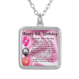 Happy 16th Birthday   sister poem Personalized Necklace