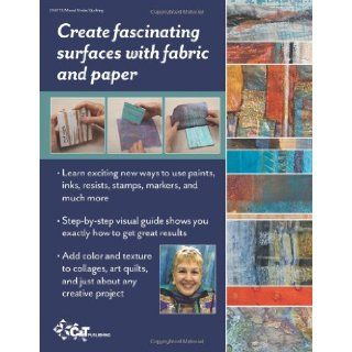 Mixed Media Master Class with Sherrill Kahn 50+ Surface Design Techniques for Fabric & Paper Sherrill Kahn 9781607054238 Books