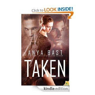 Taken eBook: Anya Bast: Kindle Store