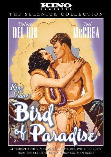 Bird of Paradise: Kino Classics Edition: Joel McCrea, Dolores Del Rio, King Vidor: Movies & TV
