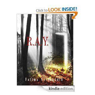 R.A.Y. eBook Fatima Salahuddin, Tatyanna Holder Kindle Store