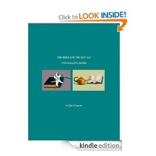 The Bible and the Qur'an: Two Amazing Books eBook: David Larson: Kindle Store