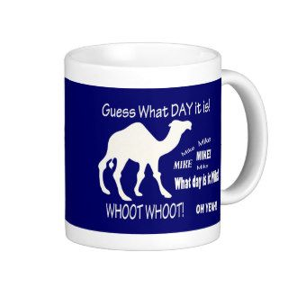 Hump Day Camel! Guess What Day it Is? Coffee Mugs
