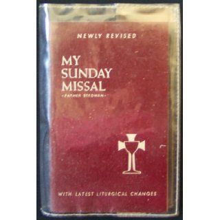 My Sunday Missal   Father Stedman   Newly Revised   Larger Type Edition: Father Stedman: Books