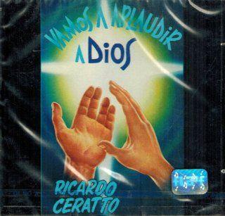 Ricardo Ceratto (Vamos a Aplaudir a Dios): Music
