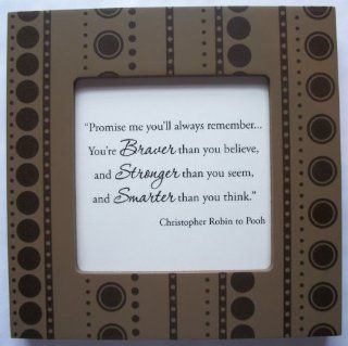 "Kindred Hearts Inspirational Quote Frame (6 x 6 Brown Dot Pattern) (""Promise me you'll always rememberYou're braver than you believe, and stronger than you seem, and smarter than you think""   Christopher Robin to Pooh) : Other Products :"