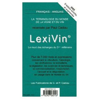 Lexiwine Lexivin French   English / English   French  Wine Dictionary (English and French Edition) Paul Cadiau 9780785936565 Books