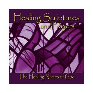 Healing Scriptures and Prayers CD 3: Healing Names of God: Jeff Doles: 9780974474847: Books