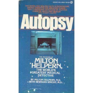 Autopsy: Milton Helpern: 9780451086075: Books
