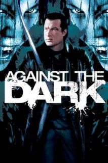 Against The Dark: Alin Olteanu, Steven Seagal, Tanoai Reed, Linden Ashby:  Instant Video