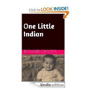 One Little Indian eBook Richard Crasta Kindle Store