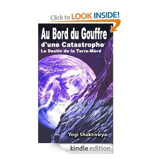 Au Bord du Gouffre d'une Catastrophe  Le Destin de la Terre M�re (French Edition) eBook: Russell Symonds: Kindle Store