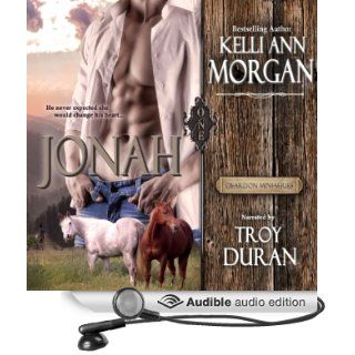 Jonah: Deardon Mini Series, Book 1 (Audible Audio Edition): Kelli Ann Morgan, Troy Duran: Books