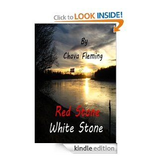 Red Stone White Stone eBook: Chava Fleming: Kindle Store