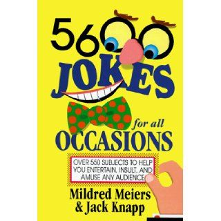 5, 600 Jokes for All Occasions: Mildred Meiers: 9780517320914: Books