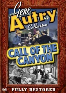 Gene Autry Collection   Call of the Canyon: Gene Autry, Smiley Burnette, Sons of the Pioneers, Ruth Terry, Thurston Hall, Joe Strauch Jr., Cliff Nazarro, Dorothea Kent, Edmund MacDonald, Marc Lawrence, John Harmon, John Holland, Reggie Lanning, Joseph Sant