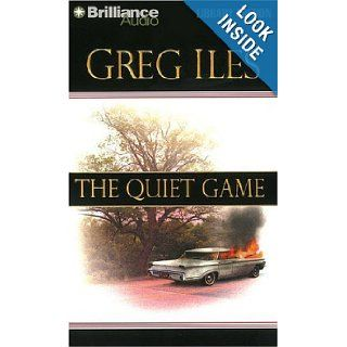 The Quiet Game (Penn Cage Novels) Greg Iles, Dick Hill 9781423301820 Books