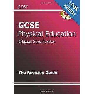 GCSE Physical Education Edexcel Full Course Revision Guide: CGP Books: 9781847623089: Books