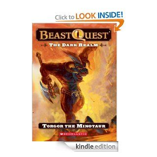 Beast Quest #13: The Dark Realm: Torgor the Minotaur   Kindle edition by Adam Blade, Ezra Tucker. Children Kindle eBooks @ .