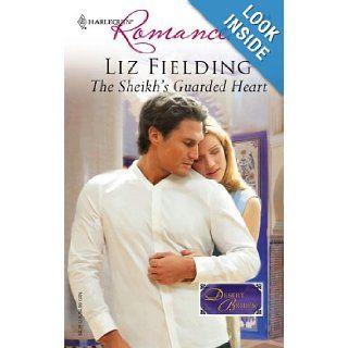 The Sheikh's Guarded Heart: Liz Fielding: 9780373039142: Books