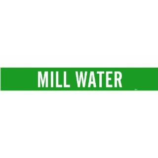 "Brady 7193 1 Self Sticking Vinyl Pipe Marker, B 946, 2 1/4"" Height X 14"" Width, White On Green Pressure Sensitive Vinyl, Legend ""Mill Water"" Industrial Pipe Markers Industrial & Scientific"