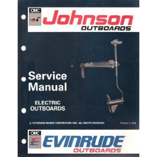 Johnson/Evinrude Electric Outboards Service Manual Outboard Marine Corporation Books