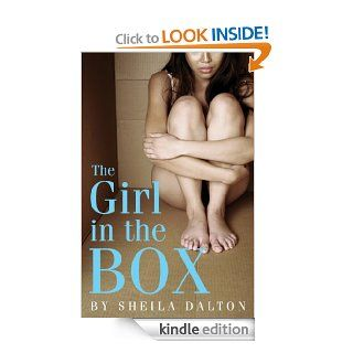 The Girl in the Box eBook Sheila Dalton Kindle Store