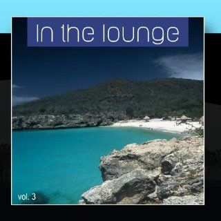 In The Lounge Vol. 3 Music
