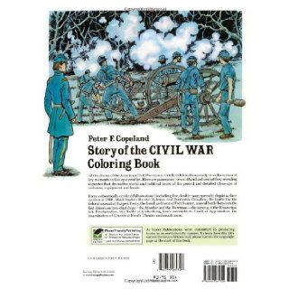 Story of the Civil War Coloring Book (Dover History Coloring Book) Peter F. Copeland 9780486265322 Books