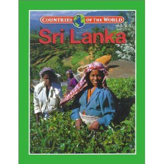 Sri Lanka (Countries of the World (Gareth Stevens)): Krishnan Guruswamy: 9780836823547: Books