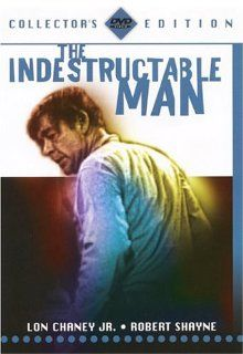 The Indestructable Man: Casey Adams, Marian Carr, Jr. Lon Chaney, Ross Elliott, Joe Flynn, Stuart Randall, Robert Shayne, Ken Terrell, Marvin Ellis, Max Showalter, Jack Pollexfen: Movies & TV