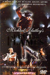 Feet of Flames: Michael Flatley, Bernadette Flynn, Leigh Anne McKenna, Daire Nolan, Gillian Norris, Helen Egan, Anne Buckley, Kelly Hendry, M�ir�ad Nesbitt, Cora Smyth, David Mallet: Movies & TV